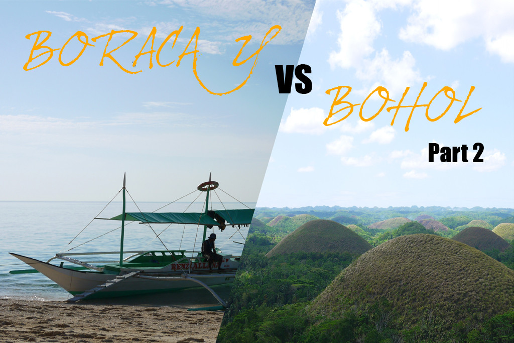 Boracay Vs Bohol: Battle of the Philippine Islands (Part 2)